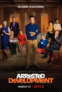 Arrested Development (5ª Temporada) - Poster / Capa / Cartaz - Oficial 2