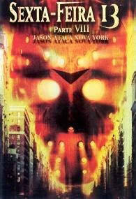 Sexta-Feira 13: Parte 8 - Jason Ataca Nova York - Poster / Capa / Cartaz - Oficial 3