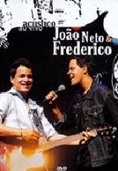 João Neto & Frederico - Acústico (João Neto e Frederico: Acústico)