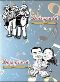Dois Pra Lá Dois Pra Cá - Poster / Capa / Cartaz - Oficial 1