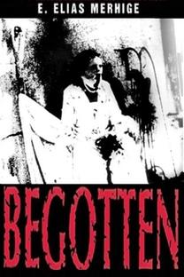 Begotten - Poster / Capa / Cartaz - Oficial 2