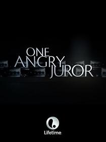 One Angry Juror  - Poster / Capa / Cartaz - Oficial 1