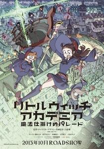 Little Witch Academia: Mahou Shikake no Parade - Poster / Capa / Cartaz - Oficial 1