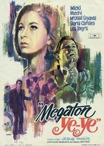 Megatón Ye-Ye - Poster / Capa / Cartaz - Oficial 2