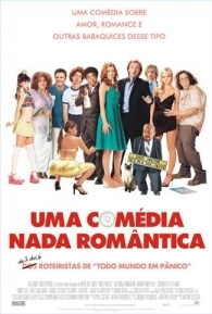 Uma Comédia Nada Romântica - Poster / Capa / Cartaz - Oficial 2