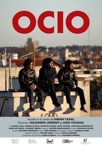 Ócio - Poster / Capa / Cartaz - Oficial 1