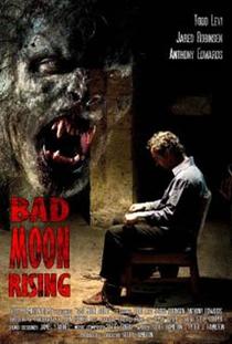 Bad Moon Rising - Poster / Capa / Cartaz - Oficial 1