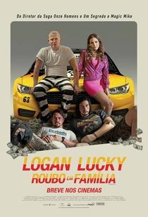 Logan Lucky - Roubo em Família - Poster / Capa / Cartaz - Oficial 5