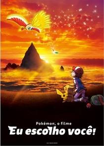 Pokémon O Filme: Eu Escolho Você! - Poster / Capa / Cartaz - Oficial 1
