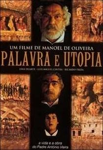 Palavra e Utopia - Poster / Capa / Cartaz - Oficial 1