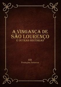 A Vingança de São Lourenço e Outras Histórias - Poster / Capa / Cartaz - Oficial 1