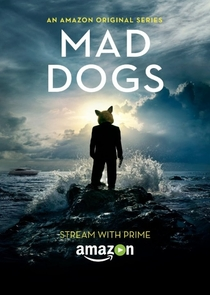 Mad Dogs US (1ª Temporada) - Poster / Capa / Cartaz - Oficial 1
