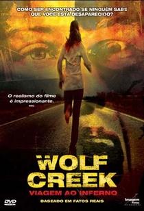 Wolf Creek - Viagem ao Inferno - Poster / Capa / Cartaz - Oficial 7