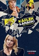 Amor e Anarquia (1ª Temporada) (Kärlek & Anarki (Säsong 1))