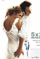 O Amor em 5 Tempos (5x2)