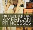 Princesas Americanas Milionárias