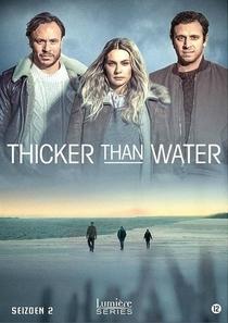 Thicker Than Water (2ª Temporada) - Poster / Capa / Cartaz - Oficial 1