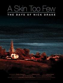 Uma Pele a Menos: Os Dias de Nick Drake - Poster / Capa / Cartaz - Oficial 1
