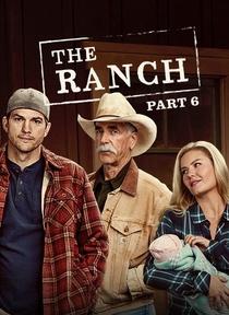 The Ranch (Parte 6) - Poster / Capa / Cartaz - Oficial 1