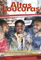 Altas Loucuras - Poster / Capa / Cartaz - Oficial 1