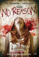 No Reason (No Reason )