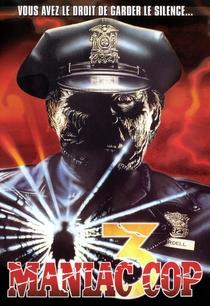 Maniac Cop 3 - O Distintivo do Silêncio - Poster / Capa / Cartaz - Oficial 5