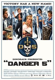 Danger 5 (1ª temporada) - Poster / Capa / Cartaz - Oficial 1