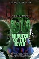 90 Minutes of the Fever (90 Minutes of the Fever)