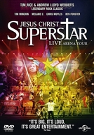 Jesus Christ Superstar - Live Arena Tour (Jesus Christ Superstar - Live Arena Tour)