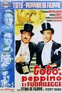 Toto, Peppino e os Bandidos (Toto, Peppino e i Fuorilegge)