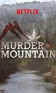 Montanha Mortal (1ª Temporada) (Murder Mountain (Season 1))