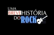 Uma Breve História do Rock - Poster / Capa / Cartaz - Oficial 1