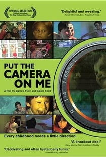 Put the Camera on Me - Poster / Capa / Cartaz - Oficial 1