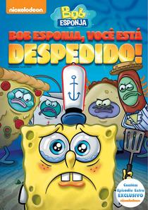Bob Esponja, Você Está Despedido! - Poster / Capa / Cartaz - Oficial 1