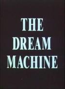 The Dream Machine (The Dream Machine)