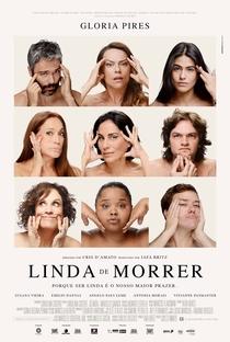 Linda de Morrer - Poster / Capa / Cartaz - Oficial 1