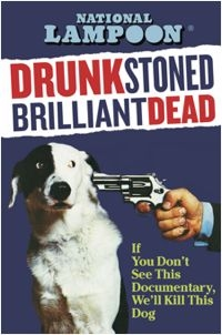 Drunk Stoned Brilliant Dead: The Story Of The National Lampoon - Poster / Capa / Cartaz - Oficial 1