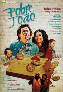 Pobre João - Poster / Capa / Cartaz - Oficial 2