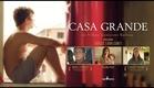 Casa Grande - Trailer