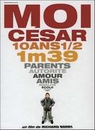 Eu, César (Moi César, 10 ans 1/2, 1m39)