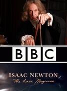 Isaac Newton: O Último Mágico (Isaac Newton: The Last Magician)