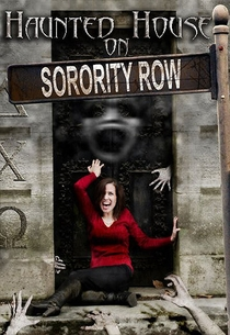 Haunted House on Sorority Row - Poster / Capa / Cartaz - Oficial 1
