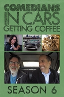 Comediantes em Carros Tomando Café (6ª Temporada) (Comedians in Cars Getting Coffee Season 6)
