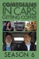 Comediantes em Carros Tomando Café (6ª Temporada) (Comedians in Cars Getting Coffee Season 6)