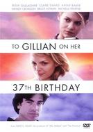 Para Gillian no seu Aniversário (To Gillian on Her 37th Birthday)