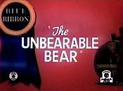 The Unbearable Bear  - Poster / Capa / Cartaz - Oficial 1