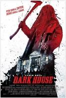 Casa Escura (Dark House)