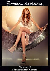 The Story of Florence and the Machine - Poster / Capa / Cartaz - Oficial 1