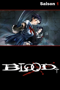 Blood+ (1ª Temporada) - Poster / Capa / Cartaz - Oficial 3