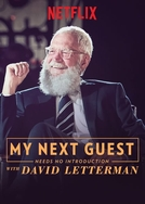 O Próximo Convidado Dispensa Apresentação com David Letterman (My Next Guest Needs No Introduction with David Letterman)
